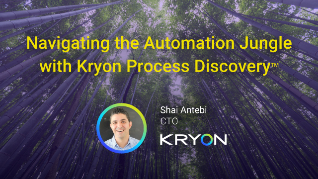 Navigating the Automation Jungle with Kryon Process Discovery™