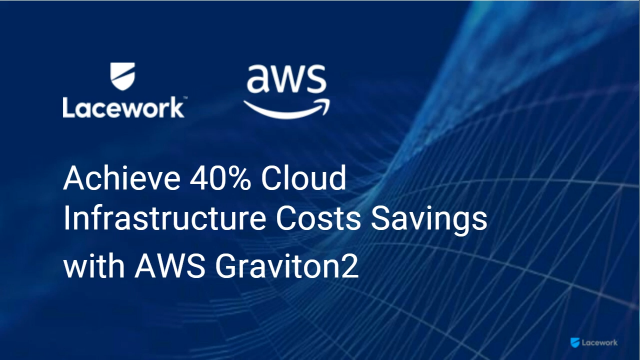 Achieve 40% Cloud Infrastructure Savings with AWS Graviton2