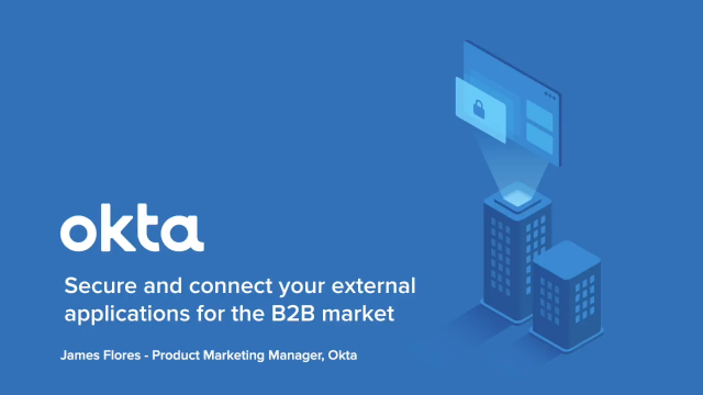 Secure and Connect Your External Applications For The B2B Market