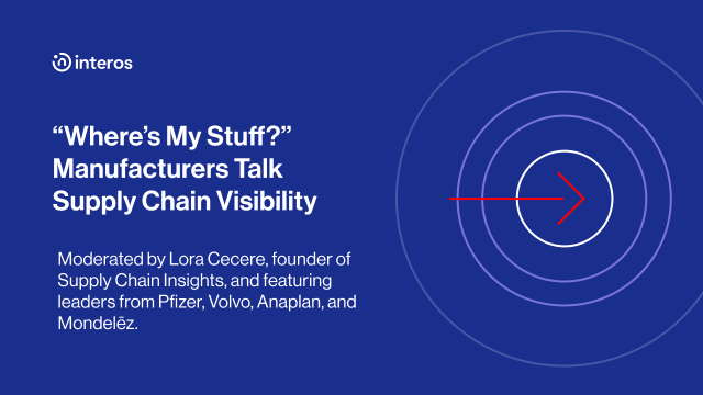 """""""Where's My Stuff?"""" Manufacturers Talk Supply Chain Visibility"""