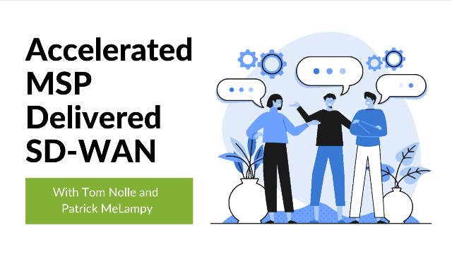 Accelerated MSP Delivered SD-WAN