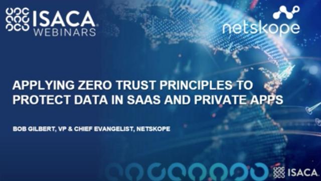 Applying Zero Trust Principles to Protect Data in SaaS & Private Apps