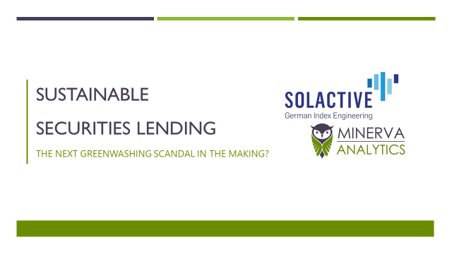 Sustainable securities lending - the next greenwashing scandal in the making?