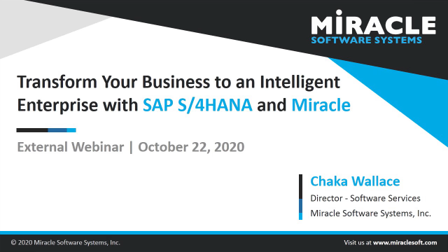 Transform Your Business to an Intelligent Enterprise with SAP S4HANA and Miracle