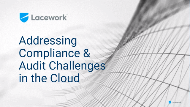 Addressing Compliance & Audits Challenges in the Cloud