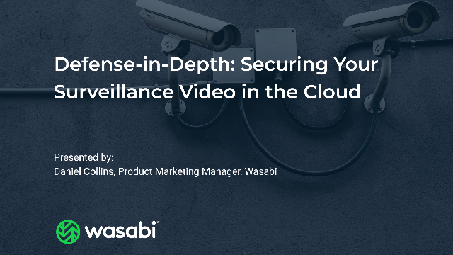 Defense-in-Depth: Securing Your Surveillance Video in the Cloud