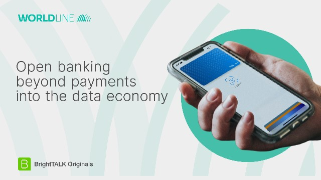 Open banking: beyond payments into the data economy