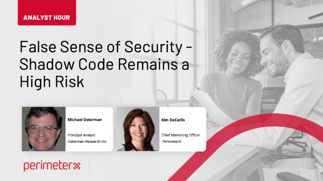 Analyst Hour: False Sense of Security — Shadow Code Remains a High Risk