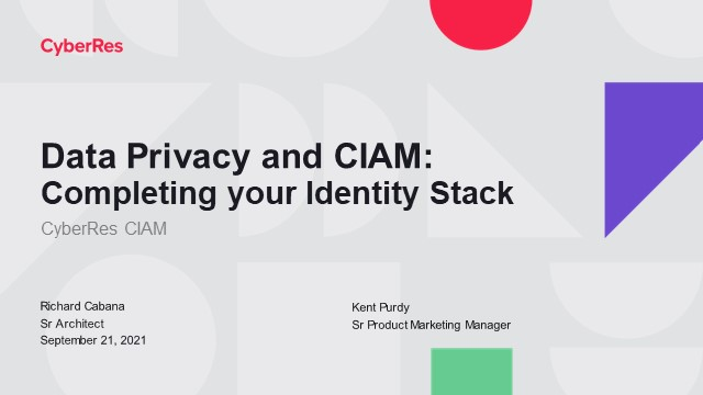 Data Privacy and CIAM: Completing Your Identity Stack