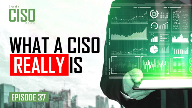 What it REALLY means to be a Chief Information Security Officer