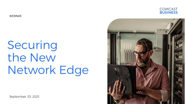 Securing the New Network Edge