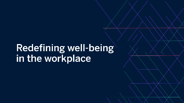 EBN | Workplace Strategies: Redefining Well-being in the Workplace