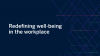 EBN   Workplace Strategies: Redefining Well-being in the Workplace