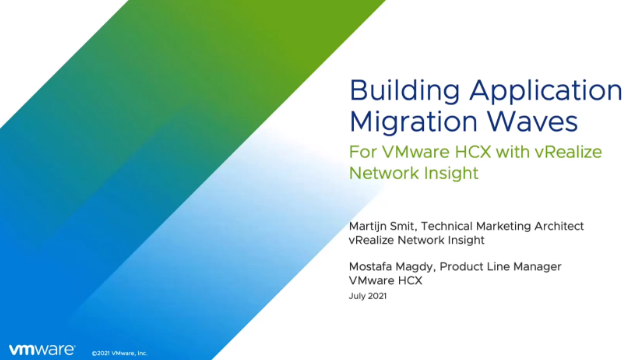 Build Application Migration Waves for VMware HCX with vRealize Network Insight