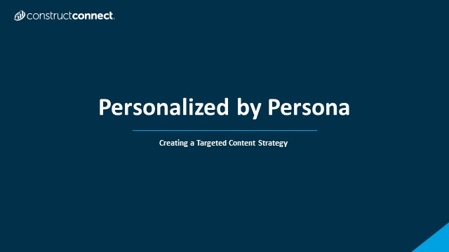 Personalized by Persona: Creating a Targeted Content Strategy