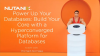 Power Up Your Databases: Build Your Core with a HCI Platform for Databases