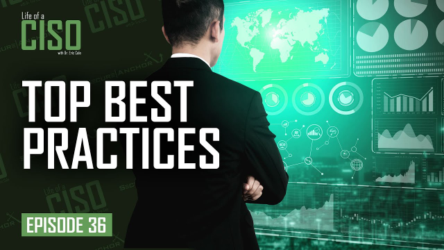 Cyber Security Top Best Practices of Sucessful CISOs in 2021