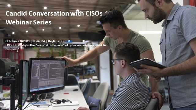 """Candid Conversations with CISOs Ep. II: """"Societal Dimension"""" of cyber security"""