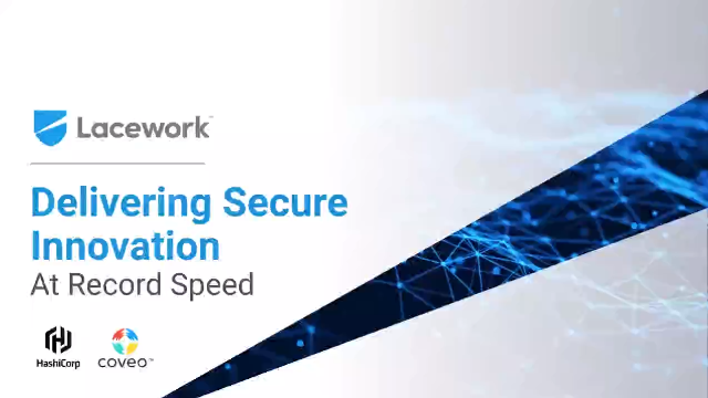 Delivering Secure Innovation at Record Speed