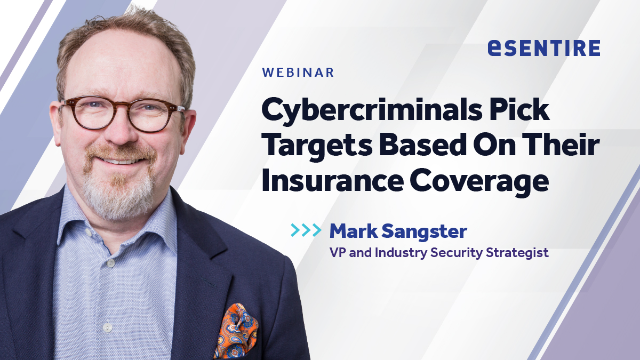 Cybercriminals Pick Targets Based On Their Insurance Coverage