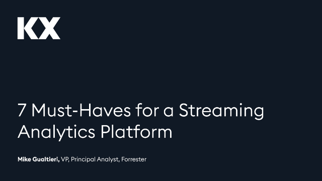 7 Must-Haves for a Streaming Analytics Platform