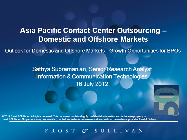 Asia Pacific Contact Center Outsourcing - Domestic and Offshore Markets