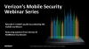 Mobile Security Series Ep. II: A CISO's Guide to Protecting the Mobile Workforce