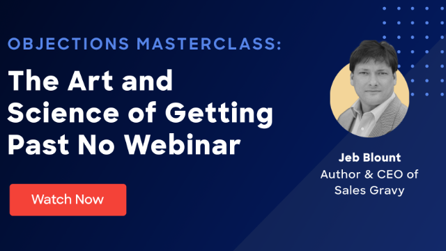 Objections Masterclass: The Art and Science of Getting Past No