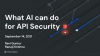 What AI can do for API Security