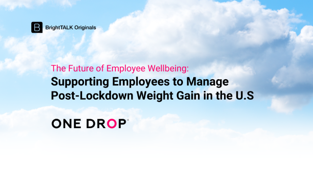 Supporting Employees to Manage Post-Lockdown Weight Gain in the U.S.