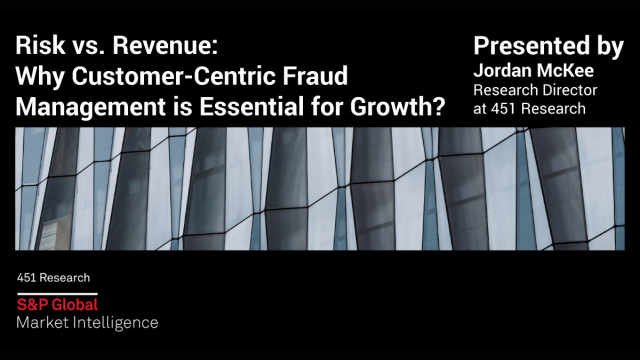 Risk vs. Revenue: Why Customer-Centric Fraud Management is Essential for Growth