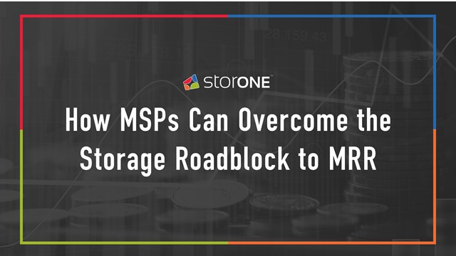 How MSPs Can Overcome the Storage Roadblock to Increased MRR
