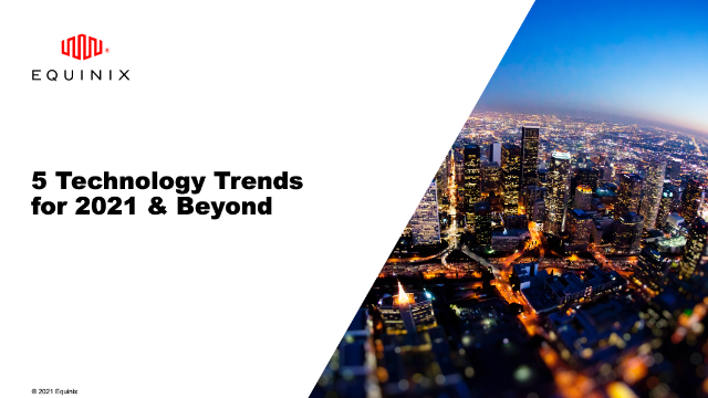 5 Technology Trends for 2021 & Beyond
