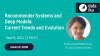 Recommender Systems at Etsy: Trends and Evolution