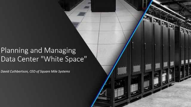 """Planning and Managing Data Center """"White Space"""""""