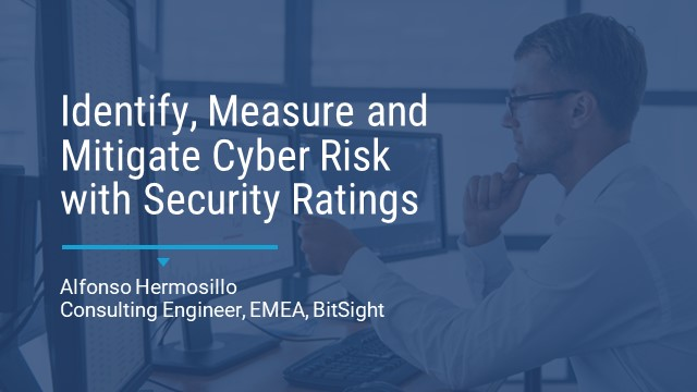 Identify, measure and mitigate cyber risk with Security Ratings.