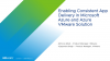Enabling Consistent App Delivery in Microsoft Azure and Azure VMware Solution