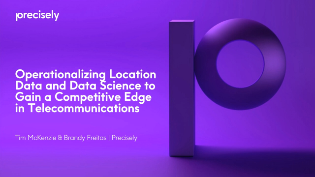 Gain a Competitive Edge in Telecommunications with Location and Data Science