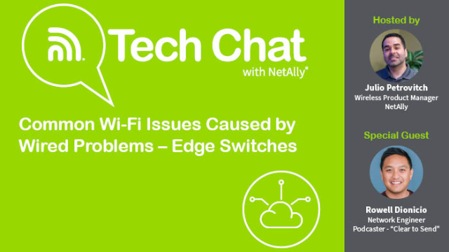 Common Wi-Fi Issues Caused by Wired Problems – Edge Switches