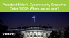 President Biden's Cybersecurity Executive Order 14028: Where are we now?