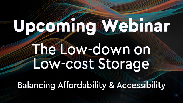 The Low-down on Low-cost Storage: Balancing Affordability and Accessibility