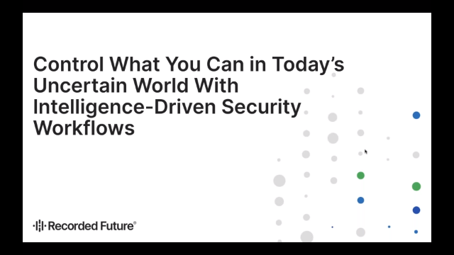 Control What You Can With Intelligence-Driven Security Workflows