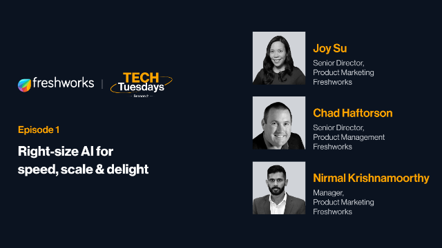 TechTuesdays Episode 1 | Right-size AI for speed, scale & delight