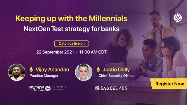 Keeping up with the Millennials – NextGen test strategy for banks