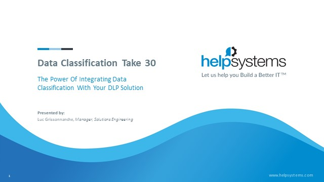 Data Classification Take 30: Integrating Data Classification with Your DLP Tool