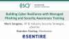 Building Cyber Resilience with Managed Phishing and Security Awareness Training