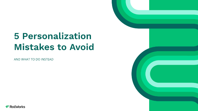 5 Personalization Mistakes to Avoid
