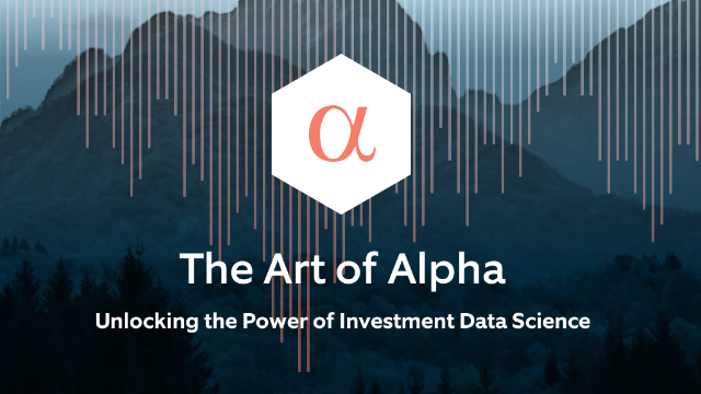 The Art of Alpha: It's All About Investment Data Science