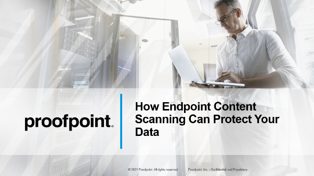 Live Demo: How Endpoint Content Scanning Can Protect Your Data
