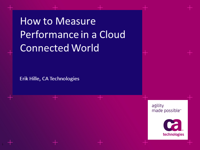 How to Measure Performance in a Cloud Connected World